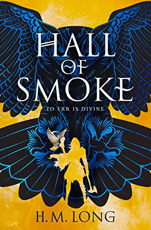 Hall of Smoke by H.M. Long