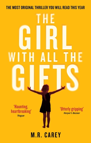 The Girl with All the Gifts by MR Carey