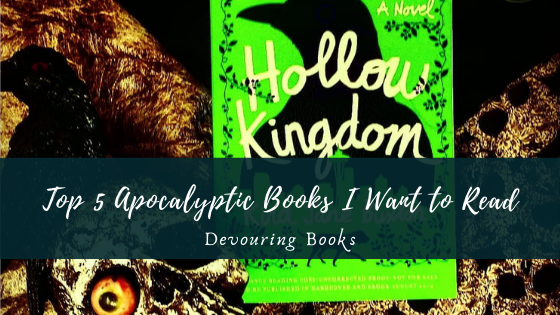 top 5 apocalyptic books I want to read