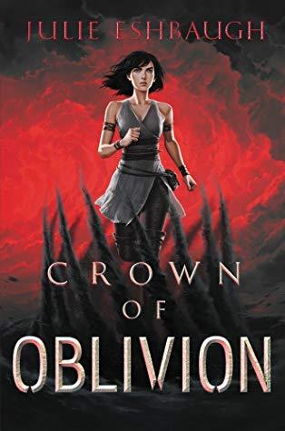 crown of oblivion by julie eshbaugh