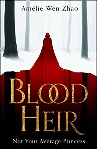 Blood Heir by Amelie Wen Zhao red and white cover