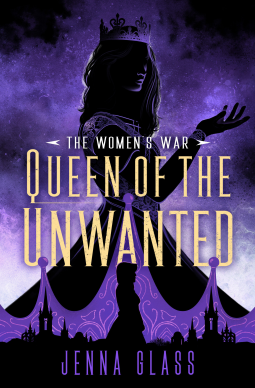 queen of the unwanted by jenna glass book covere