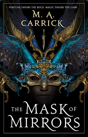 the mask of mirrors by m.a. carrick book cover