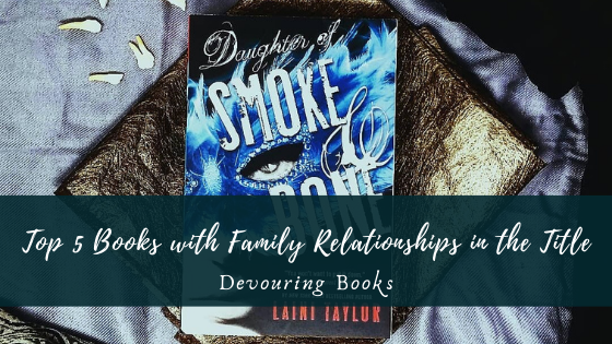 Top 5 Books with Family Relationships in the Title