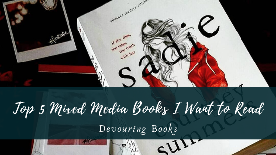 Top 5 Mixed Media Books I Want to Read