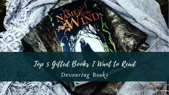 gifted books I want to read, picture of The Name of the Wind that was given as a gift
