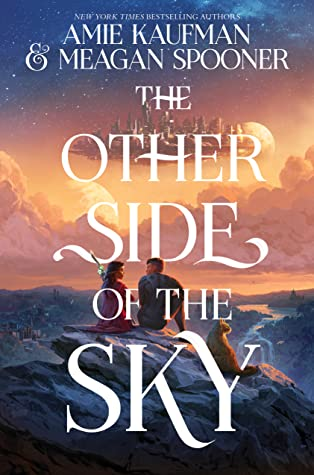 The other side of the sky by megan spooner and Amie Kaufman